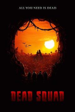 Отряд мертвецов: Храм восставших из мертвых (2018)