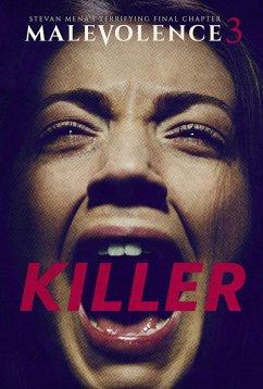 Злоумышленник 3: Убийца (2018)