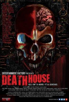 Дом смерти (2017)