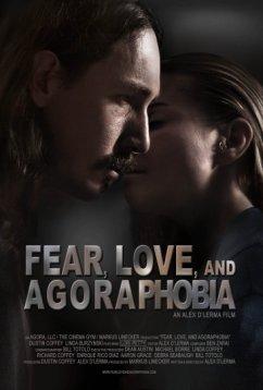 Страх, любовь и агорафобия (2018)