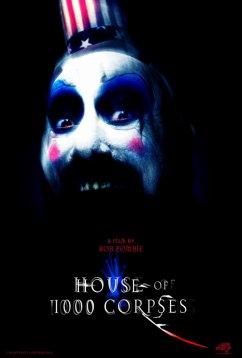 Дом 1000 трупов (2003)
