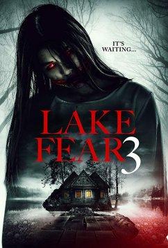 Озеро страха 3 (2018)